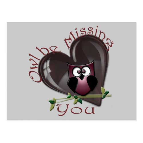 Owl be Missing You Gifts Postcard