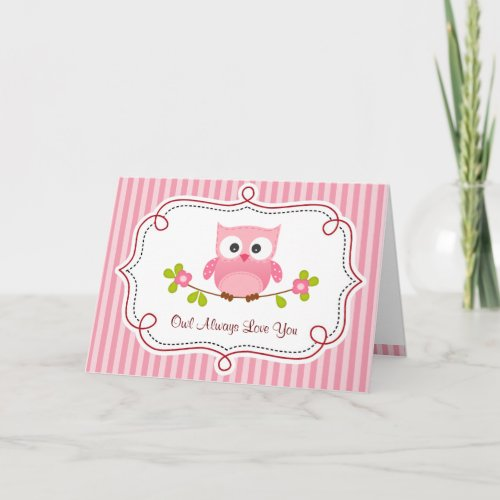 Owl Valentine Card (Pink)  - Owl Always Love You