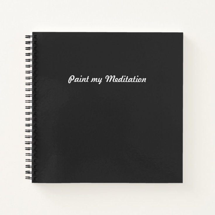 Paint my Meditation Sketchbook Notebook