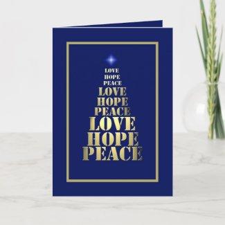 Peace, Hope Love Unique Christmas Card