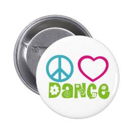 Peace Love Dance Button