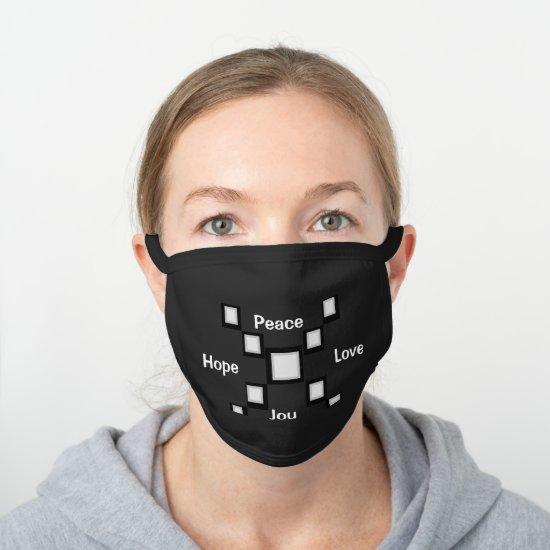 Peace Love Hope Joy Pattern Black Cotton Face Mask