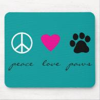 Peace Love Paws Mousepad