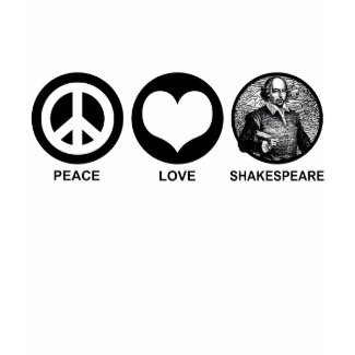 Peace Love Shakespeare shirt
