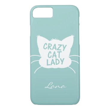 Personalized Crazy Cat Lady in Wavecrest blue iPhone 8/7 Case