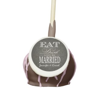 Personalized Eat Drink and Be Married Elegant Cake Pops