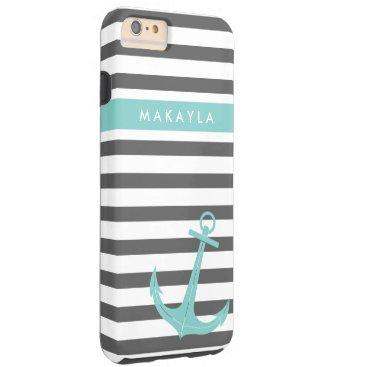 Personalized Grey Stripes and riptide blue Anchor Tough iPhone 6 Plus Case