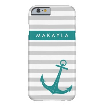 Personalized Grey Stripes and Teal Blue Anchor Barely There iPhone 6 Case