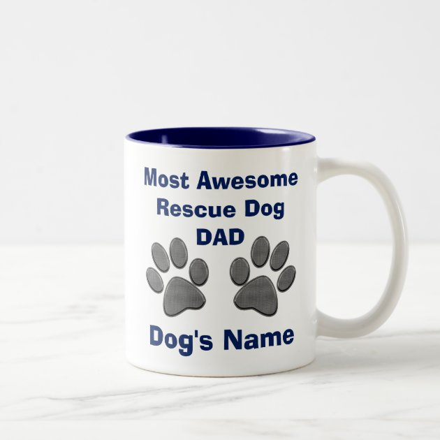 Personalized Rescue Dog Dad Gifts Dog Paws Mug Zazzle