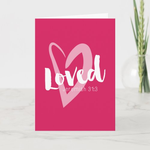 Pink Heart Loved Scripture Valentine's Card