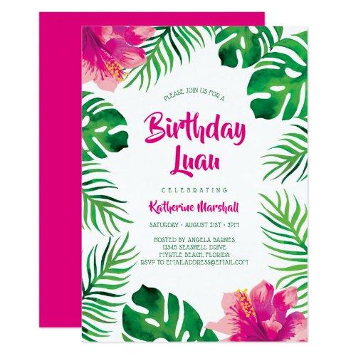 Pink Hibiscus Tropical Leaves Birthday Luau Invitation