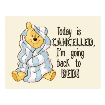 Pooh | Today is Cancelled Quote Postcard