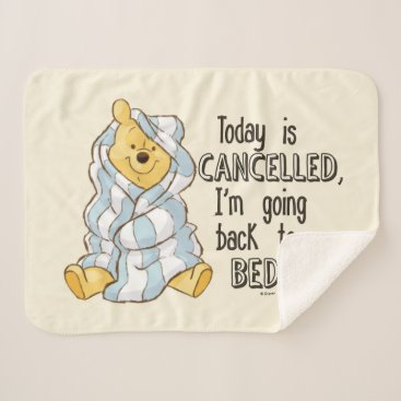 Pooh | Today is Cancelled Quote Sherpa Blanket
