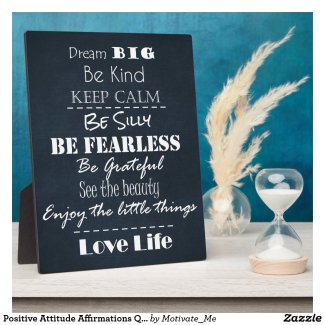Positive Attitude Affirmations Quotes Plaque