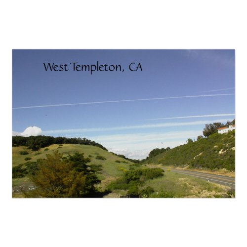 Poster: Blue Skies Over West Templeton, CA Poster