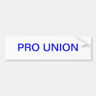 PRO UNION CAR BUMPER STICKER