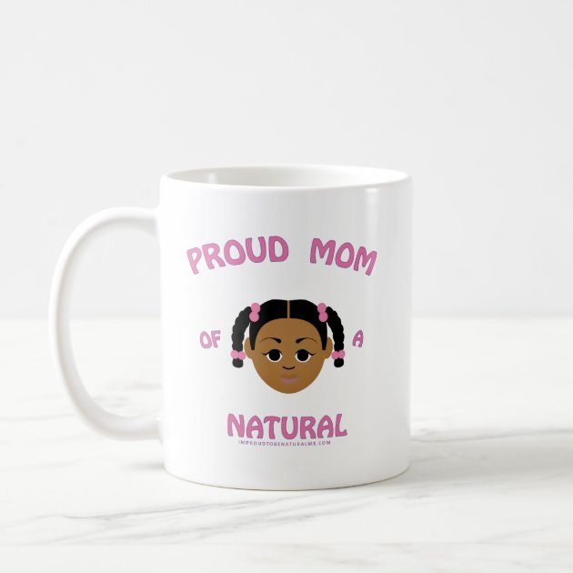 proud mom of natural