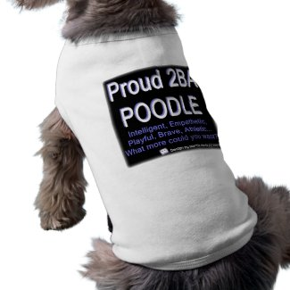 Proud Poodle - (Blue) - Dog Shirt petshirt