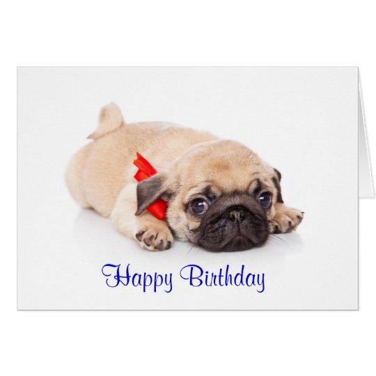 Pug Puppy Dog Happy Birthday Card Verse Inside Zazzle Com