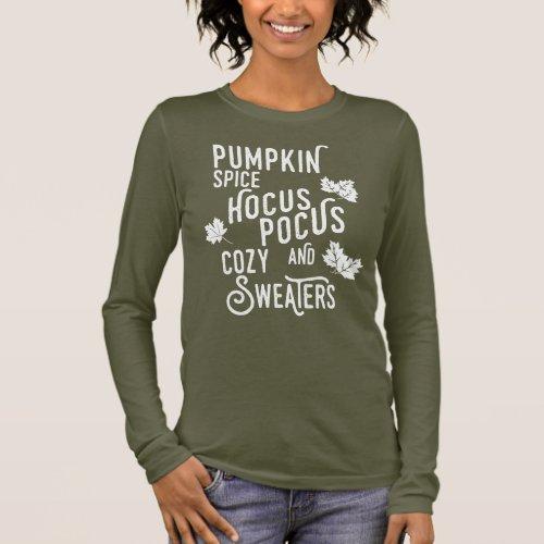 Pumpkin Spice,Hocus Pocus & Cozy Sweaters