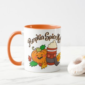 Pumpkin Spice Me coffee mug 11 oz orange