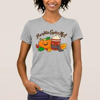 Pumpkin Spice Me! cute womens t-shirt