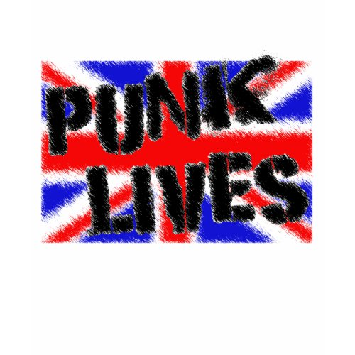 punk lives shirt