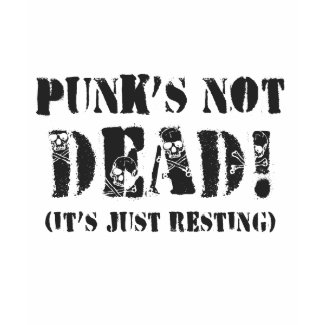 Punks Not Dead! shirt