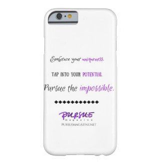 Pursue Mag iPhone Cover - Inspirational Reminder Barely There iPhone 6 Case