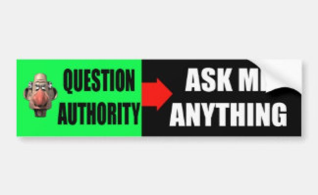 Question Authority Bumper Stickers Car Stickers Zazzle