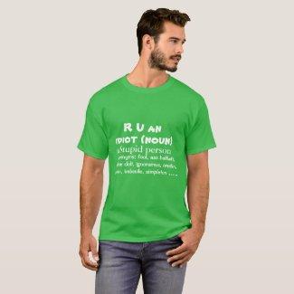R U an IDIOT T-Shirt