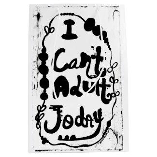 Rachel Doodle Art - I Can't Adult Today Medium Gift Bag