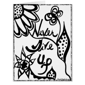 Rachel Doodle Art - Never Give Up Large Greeting Card