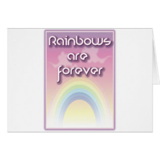Rainbows Are Forever Greeting Cards