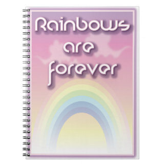 Rainbows Are Forever Notebook