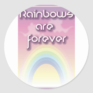 Rainbows Are Forever Round Stickers