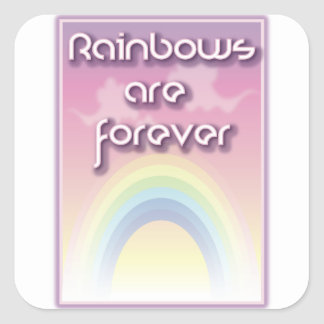 Rainbows Are Forever Sticker