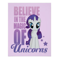 Rarity | Believe In The Magic Of Unicorns Poster