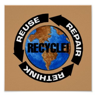 Recycle For Earth Day Poster print