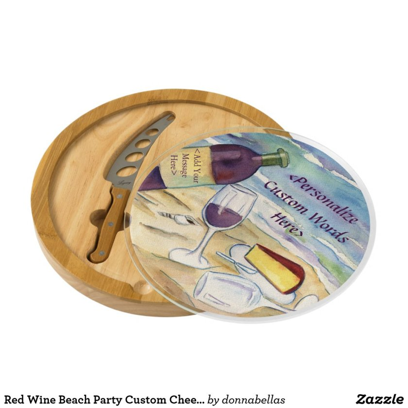 Red Wine Beach Party Custom Cheese Board