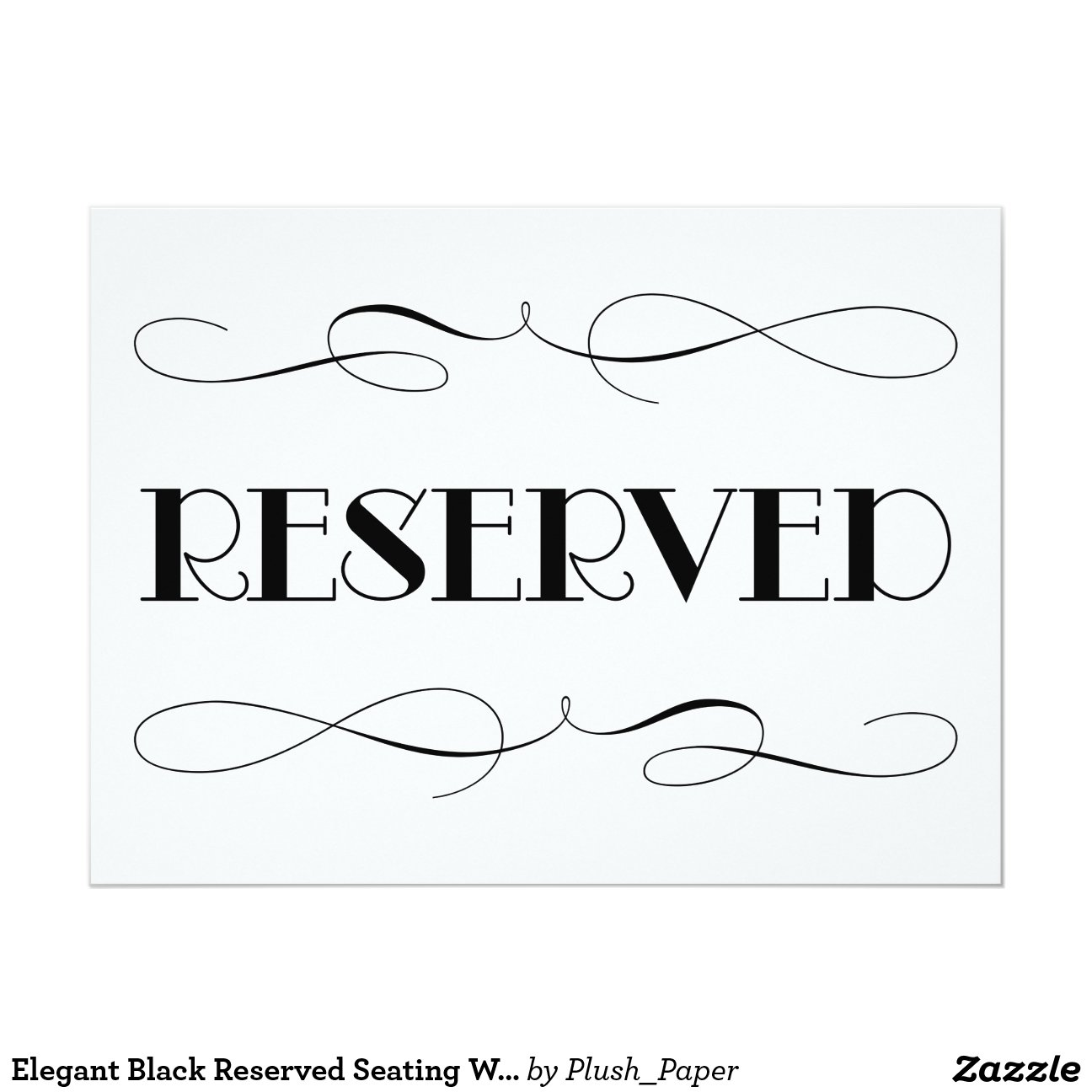 reserved signs for chairs template cheap chair cover hire adelaide seating wedding sign 6 5x8 75 paper invitation