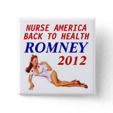 ROMNEY 2012 NURSE BUTTONS