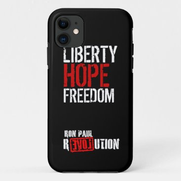 Ron Paul Revolution - Liberty, Hope, Freedom iPhone 11 Case