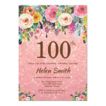Rose Gold Glitter Pink Floral 100th Birthday Invitation