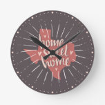 Rose Pink and Brown Home Sweet Home - Texas Round Clock