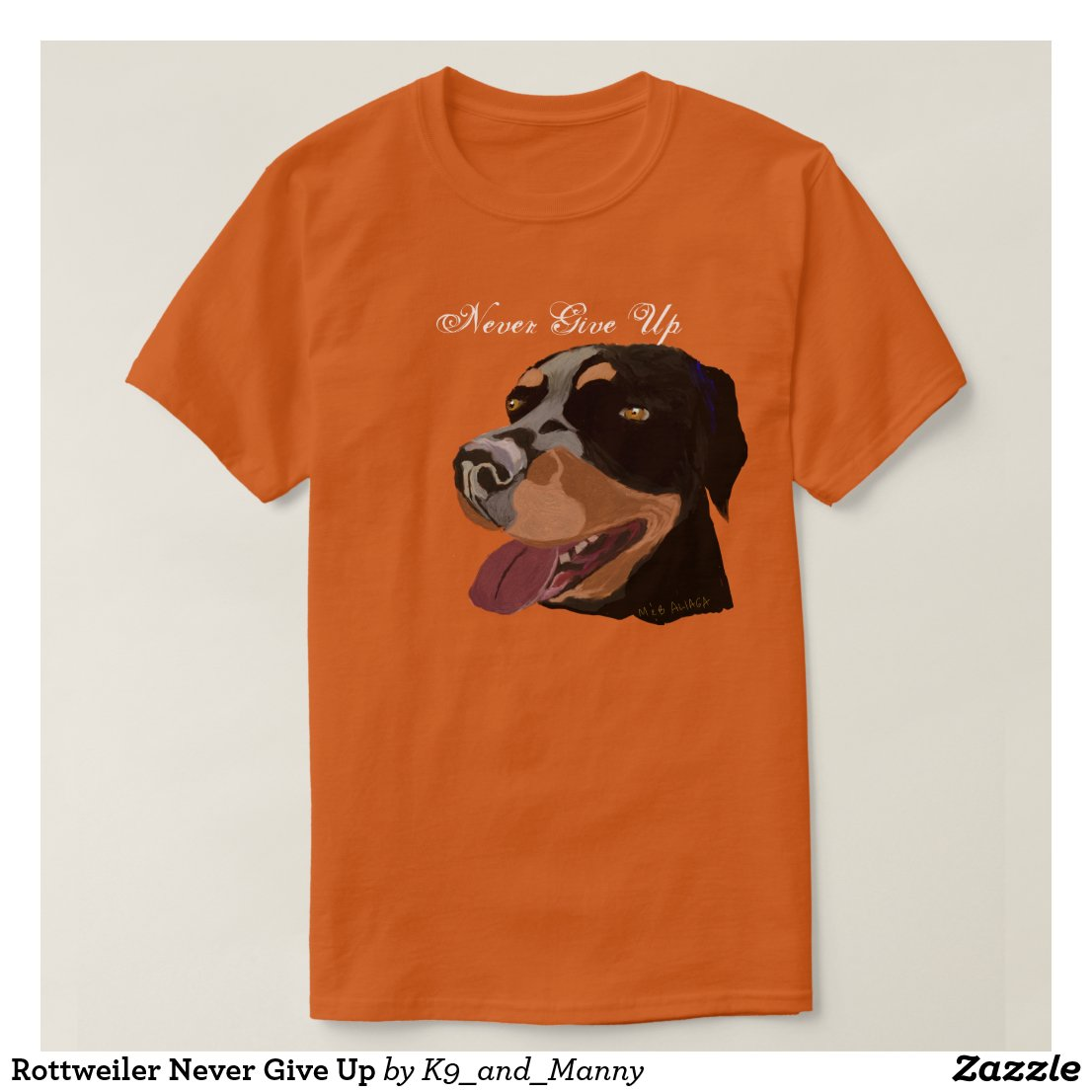 Rottweiler Never Give Up T-Shirt