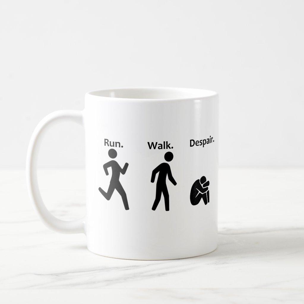 Run. Walk. Despair. Marathon