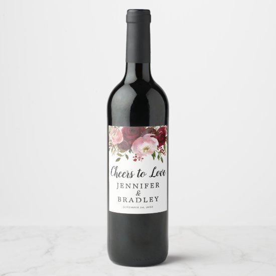 Rustic Burgundy Blush Floral Cheers to Love Wine Label