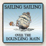 Sailing, Sailing - Over The Bounding Main cork coasters
