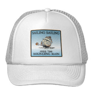 Sailing, Sailing - Over The Bounding Main Hat